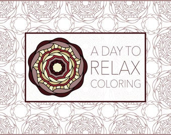 A Day to Relax Coloring: 10 Original Designs