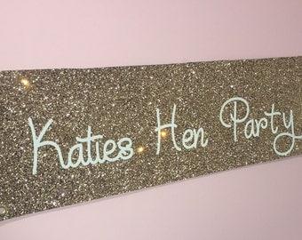 Hen Party Banner - Gold Glitter - Bridal Shower - Bachelorette - Bride to be - handmade