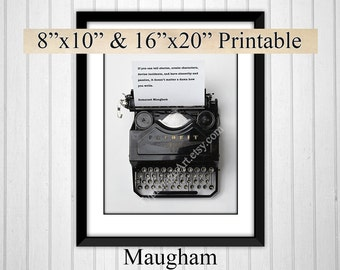 Writer Gift, Somerset Maugham, Printable Gifts for Writers, Type writer, Writers Block Inspiration,  INSTANT DOWNLOAD