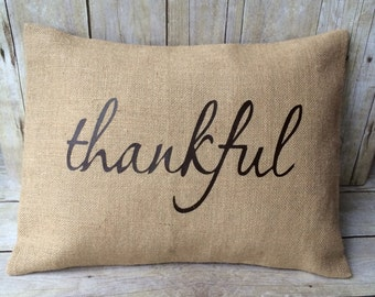 Thankful pillow cover- Burlap pillow cover- Burlap- Thankful- Thanksgiving pillow- fall pillow- fall decor- fall pillow cover- fall