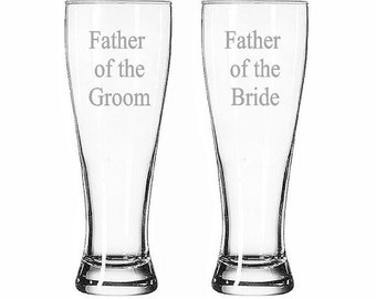 Father of the Groom and Father of the Bride Set Beer Pilsner Glasses