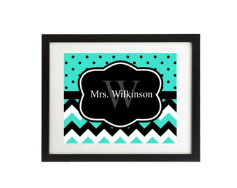 Instant digital download, Teacher door sign,Chevron,  printable, teacher gift, Name, classroom sign 8x10 turquoise and black