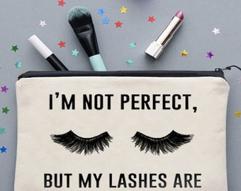 I'm Not Perfect But My Lashes Are Make Up Bag Cosmetics Bag Make Up Case Cosmetics Case *NEW* Fun Gift Ideas