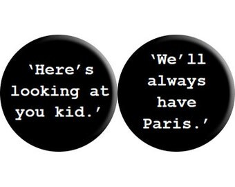 Casablanca (1942) handmade quotes badges - set of TWO