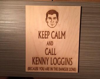 Archer TV Show: Keep Calm/Kenny Loggins Wall Plaque