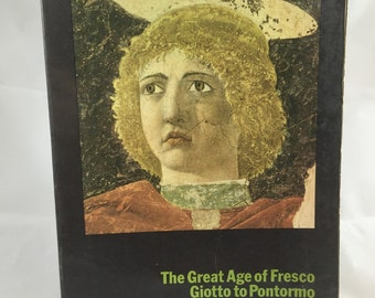 The Great Age of Fresco: Giotto to Pontormo. Late 1960s Metropolitan Museum of Art Book