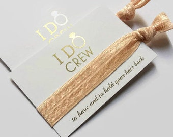 I Do Crew / Hair Tie Favour / Bridesmaid Gifts / Hen Party / Bachelorette Party / Wedding Favours / Bachelorette Gift  / Hangover Kits