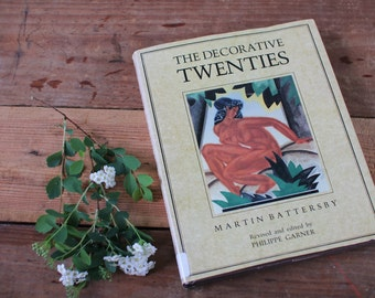 The Decorative Twenties (1920s) Book by Martin Battersby, Philippe Garner, 1920s Decor, Hardcover, 1920's Home Decor Book