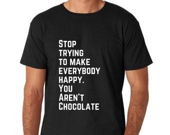 You Aren't Chocolate T-Shirt