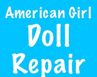 American Girl Doll Repair