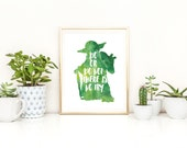 """Yoda Star Wars inspired PRINT """"Do or do not there is no try""""  8x10 Watercolor,Typography, Wall Art, Inspirational, Motivational ART PRINT"""