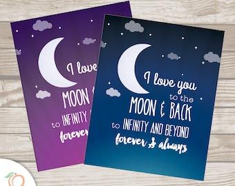 I love you to the MOON & BACK . print . home decor
