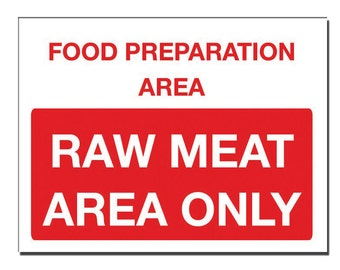 Food preparation area Safety Sign