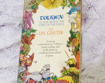 1974 J.R.R Tolkien, Tolkien A Look Behind The Lord of The Rings by Lin Carter, Paperback Book, Vintage Lord of the Rings Books