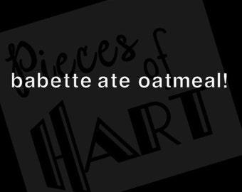 babette ate oatmeal! Gilmore girls kirk shirt decal