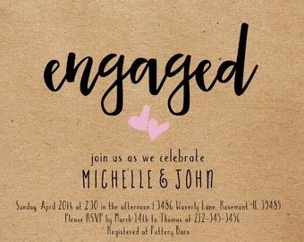 "Printable ""engaged"" invitation/ Customizable Digital File/ JPG or PDF"