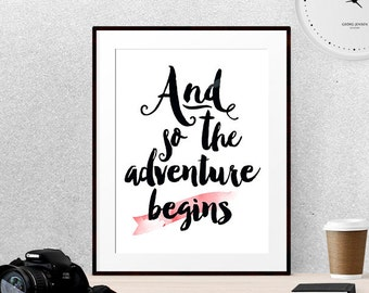 And so the adventure begins, Dorm wall art Inspirational posters Travel quote print College student gift Adventure quotes Wanderlust art