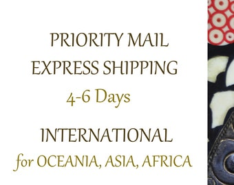 Priority Mail Upgrade International, Express Shipping to Oceania, Asia and Africa, Delivery 4-6 Days, Fast Shipping International Orders