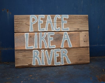 Peace Like a River Reclaimed Wood Pallet Sign; Old Hymn Sign; Christian Wood Decor; Boy Nursery Wood Sign