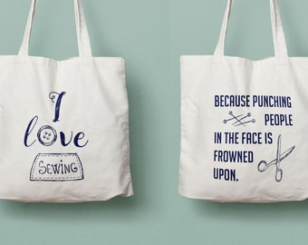 I love sewing tote, sewing gift, punching people is frowned upon, tailor gift, seamstress gift, birthday gift, crafter gift, sewing tote