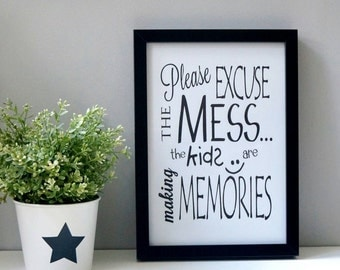 SALE - Excuse the mess - wall print / kids decor - free UK delivery