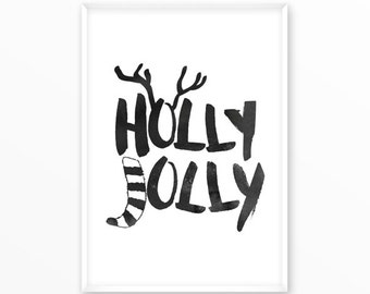 Holly Jolly print, deer, printable, art, digital, Typography, Poster, Vintage, Grunge, Inspirational Home Decor, Screenprint, wall art