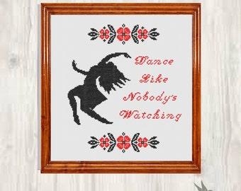 Stitch Dance like Nobody's Watching Cross Stitch Pattern Needlecraft