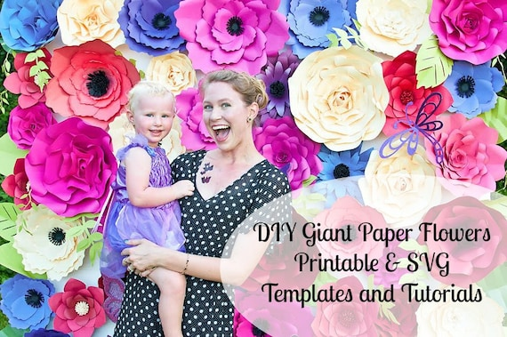 Giant Paper Flower Templates & Tutorials- Printable flower templates- SVG flower cut files