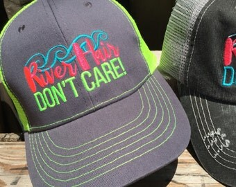 RIVER Hair, Don't Care!    Ladies Ball Caps - perfect for lazy days floating or fishing the River!!  Mesh Trucker Hat Cap