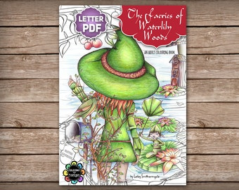 The Faeries of Waterlily Woods - Adult Colouring Book - Fairies Colouring Book Printable PDF - Letter Size