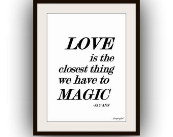 love is the closest thing we have to magic Aquamarine quote Printable Wall Art decor bedroom decal romantic song print poster for lover art