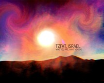 Tzfat, Israel - Who We Are, What We Do