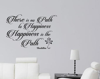Happiness is the Path, Buddha Inspirational Quote, Family Wall Sticker, Home Decal