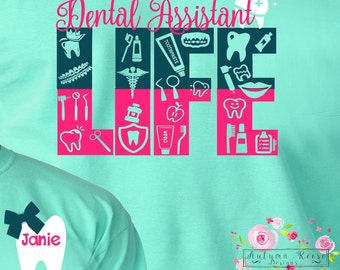 Dental Assistant Life Monogrammed Personalized Customized Dental Asst Perfect Gift Idea