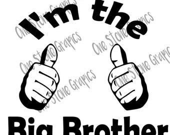 I'm the big brother svg,thumbs up svg,brother svg,big brother,brother,svg,boy svg,kids svg,New brother svg,promoted to big brother svg