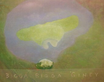 Bigga Bigga 'Giney