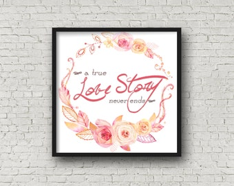 Love Story Print - Printable Wall Art - Newlyweds/Wedding/Valentine's Day Art Decor