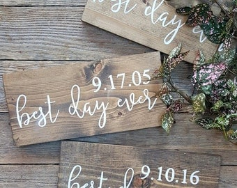Best Day Ever Wedding Decor Sign, Established Sign, Wedding Date, Birthdate, Wooden Sign, Family Sign, Nursery Signs, Wedding Signs, Decor
