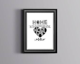 Home Is Where The Heart Is-print