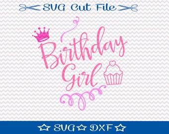 Birthday Girl SVG Cut File / SVG Cutting File for Cameo / Happy Birthday SVG / Little Girl Birthday Svg / Cupcake Svg