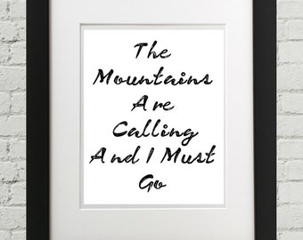 Mountains Motivational Quote, Typographic Print, Black And White Print, Printable Quote, Inspirational Quote, Outdoors Quote, Mountain Print