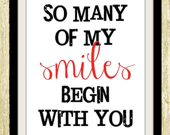 So Many of My Smiles Begin With You Wall Art Typography Digital Print
