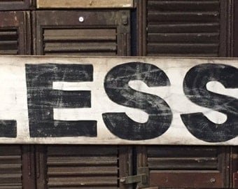 "7"" x 48"" ""Blessed"" vintage style sign."