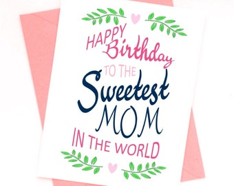 Printable Birthday Card, Sweetest Mom In The World