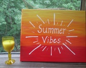 8 x 10 Summer Vibes Canvas Painting - Summer wall decor or door hanger - Summer Vibes sign