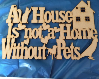 A house is not a home without pets