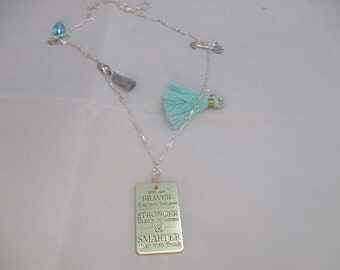 Inspiration Necklace Braver than you Believe Necklace