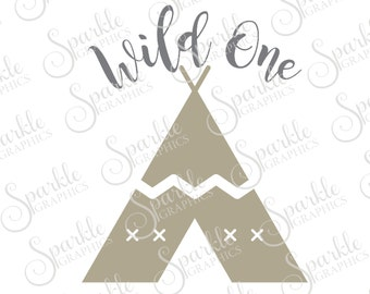 Wild One Cut File First Birthday Aztec Indian Cute Birthday First Birthday Cut File  Clipart Svg Dxf Eps Png Silhouette Cricut Cut File