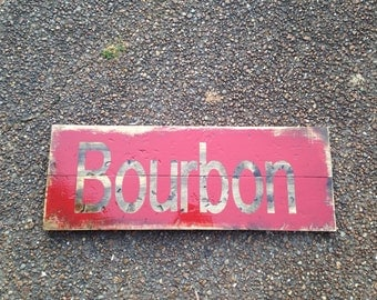 Red and Wood Bourbon sign
