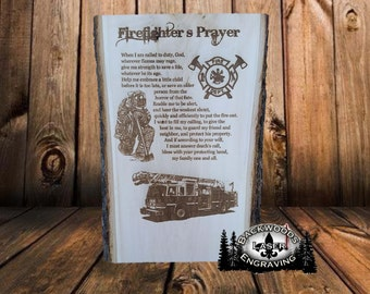 Firefighter's Prayer laser engraved